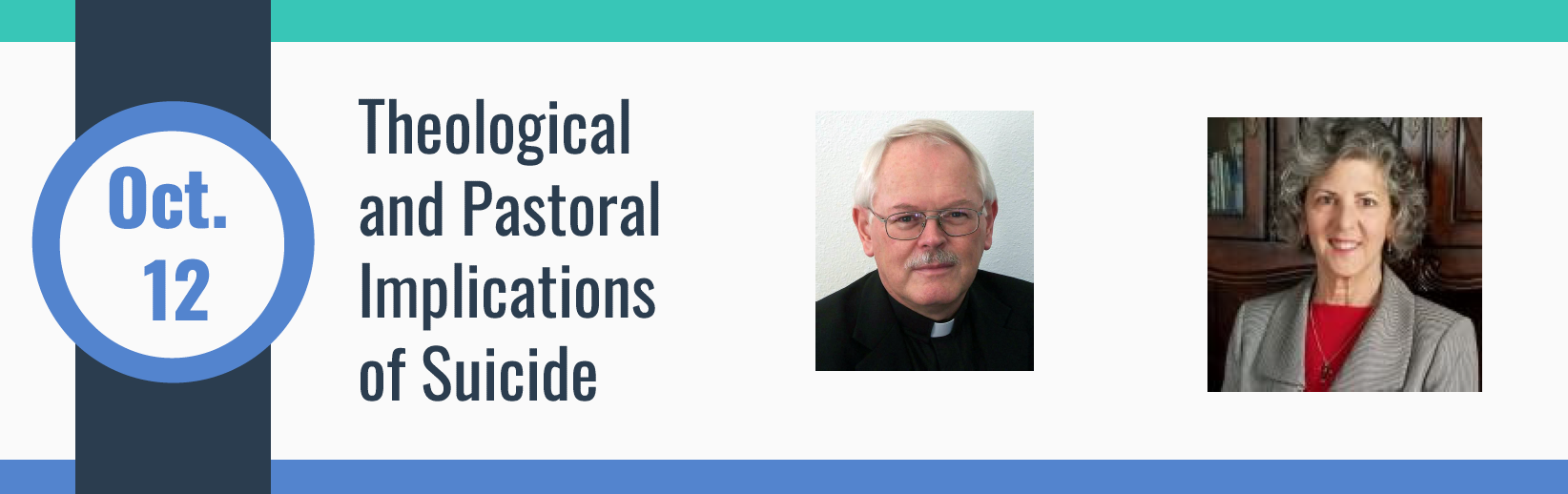 October 12 - Theological and Pastoral Implications of Suicide