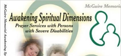 "Top half of book: ""Awakening Spiritual Dimensions: Prayer services with Persons with Severe Disabilities"