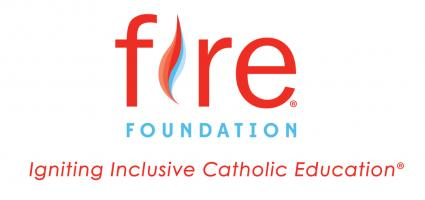 Fire Foundation: Igniting Inclusive Catholic Education