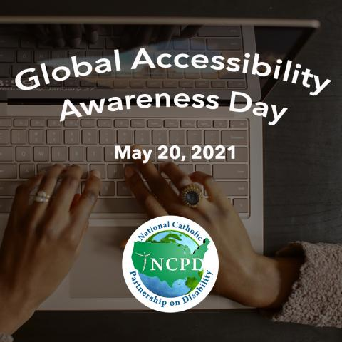 Global Accessibility Awareness Day May 20, 2021