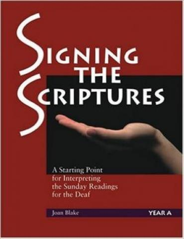 Signing the Scriptures