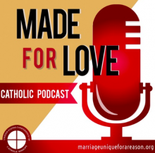 """Made for Love Catholic Podcast"""