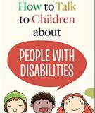 How to Talk to Children about People with Disabilities