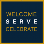 Gold text with blue background: Welcome, Serve, Celebrate